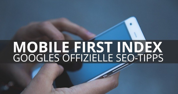 mobile first index seo tipps