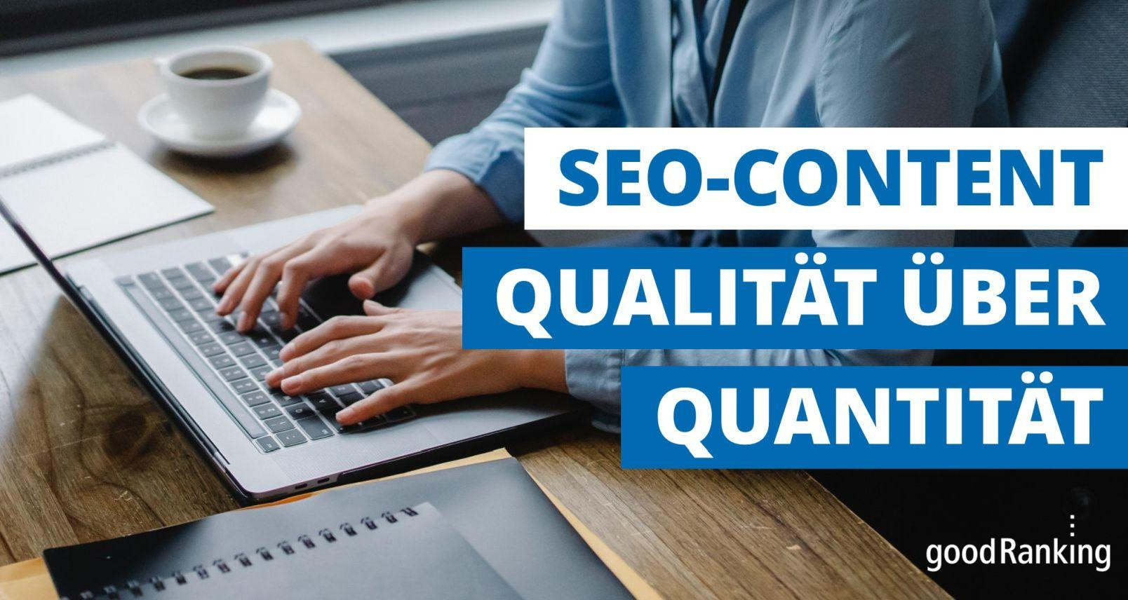 SEO-Content Qualität über Quantität